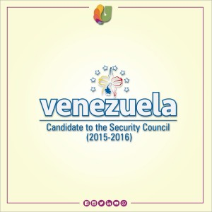 VENEZUELA /  CANDIDATE OF THE SECURITY COUNCIL 2015-2016